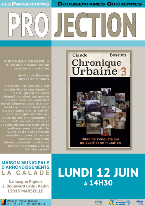 projection à la MMA La Calade de Chronique Urbaine 3 de Claude Bossion